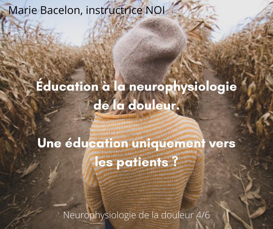 comprendre la neurophysiologie de la douleur, un objectif pour tous !